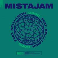 MistaJam Ft. Kelli-Leigh - Good (Phil Monnerat Radio)