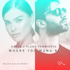 R3HAB & Elena Temnikova - Where You Wanna Be (Majed Salih Remix) [ FREE DOWNLOAD ]