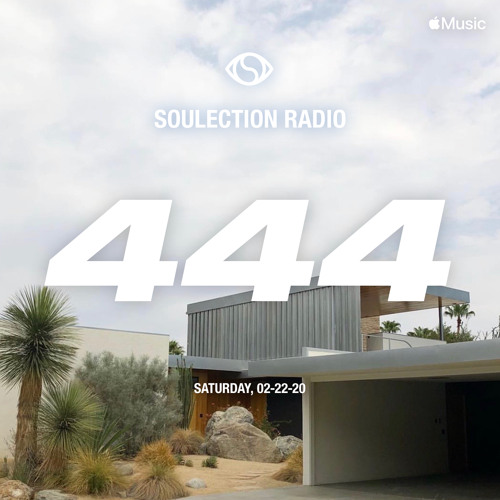 Soulection Radio Show #444