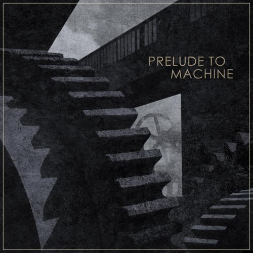 Prelude to Machine