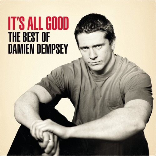 It's All Good - The Best of Damien Dempsey