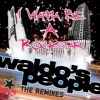I Wanna Be A Rockstar (FBOTI Solo Love Remix)