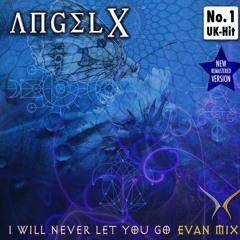 I_Will_Never_Let_You_Go_Ibiza_Mix