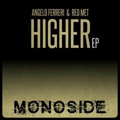 Angelo Ferreri & Red Met - HIGHER EP // MS106