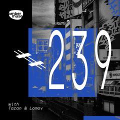 Amber Muse Radio Show #239 with Taran & Lomov // 25 June 2021