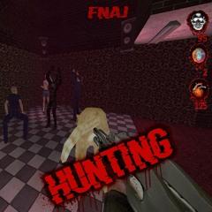 Fnaj - Hunting (Dedicated to DJ Fuckear)