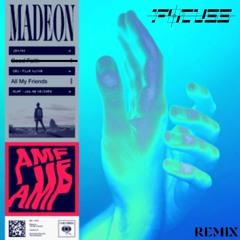 Madeon - All My Friends (FOCUSS Remix)