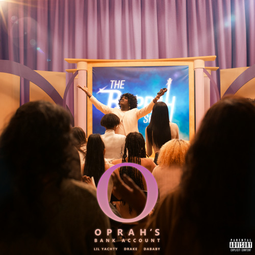 Lil Yachty, DaBaby - Oprah's Bank Account (feat. Drake)