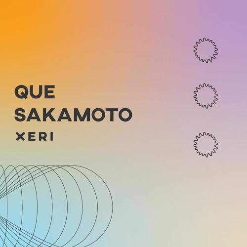 Que Sakamoto for Xeri Collective