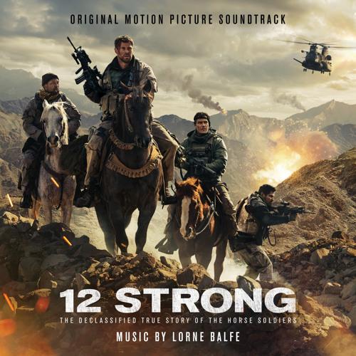 12 Strong (Original Motion Picture Soundtrack)