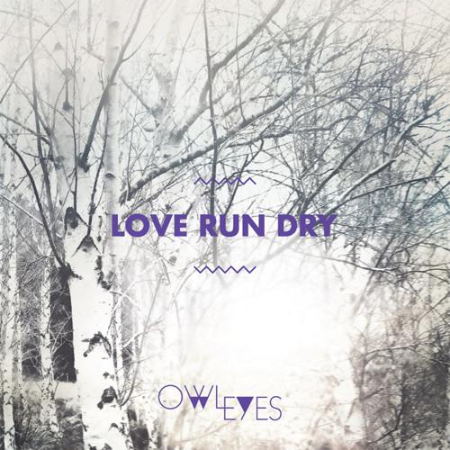 Love Run Dry