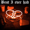 Download Best I ever had ft. twin Mp3