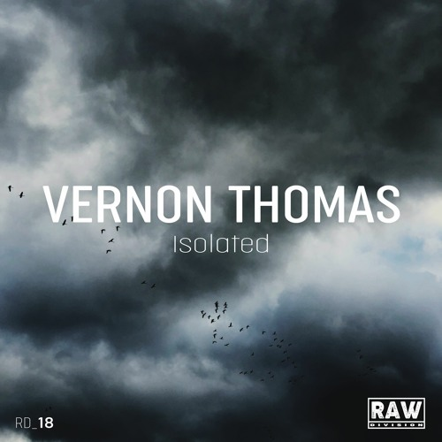Vernon Thomas - Isolated (Original Mix) - SNIPPET