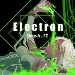 [Phigros] Electron - Elous Λ.-FZ