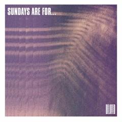 Sundays are for... [Apr/21]