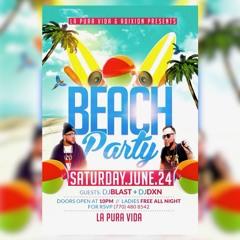 La Pura Vida's Beach Party With DJ Blast & DJ Dixon - DJ Blast