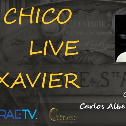 CHICO LIVE XAVIER - 024 - Amparo e Renovação - Cícero e Sura - Carlos A Braga Costa
