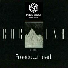 Clandestina - Cocaina (MassEffect RMX)FREEDOWNLOAD