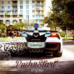 Push To Start (Ft. Og Illicit)