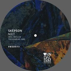 VBSD073 - Sképson - Niet EP incl. Skiclub Toggenburg Remix OUT NOW!!
