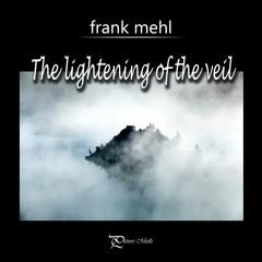The Lightening Of The Veil