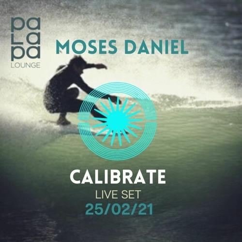 CALIBRATE // Palapa Lounge SXM 25 February 2021