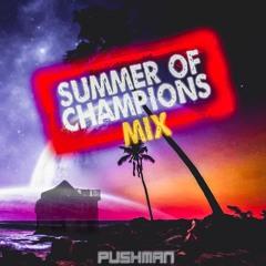 Summer of Champions Mix
