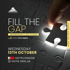 Life ClassLife Class with Temi Odejide - Fill the Gap - 13.10.21