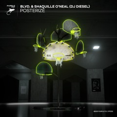 BLVD. & Shaquille O'Neal - Posterize