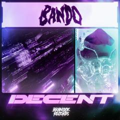 BANDO - DECENT [Free Download]