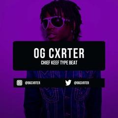 """Gorilla Glue"" - Chief Keef x Fredo Santana x Lil Durk Type Beat |inst: ogcxrter"