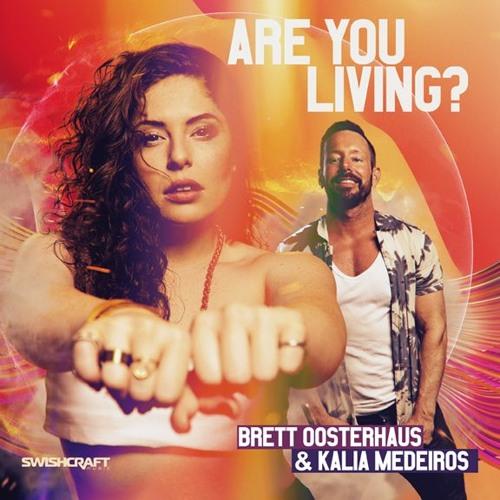Brett Oosterhaus & Kaila Medeiros - Are You Living (Rob Moore Remix)