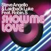 Show Me Love (Hardwell & Sunrise Remix) [feat. Robin S.]