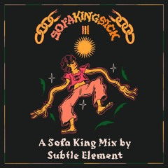 A Sofa King Mix By Subtle Element
