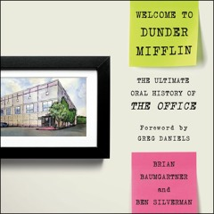 WELCOME TO DUNDER MIFFLIN by Brian Baumgartner and Ben Silverman