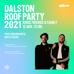 Rinse Dalston Roof Party: The Menendez Brothers with Katy B - 12 August 2021
