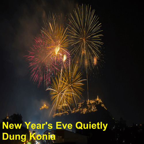 New Year's Eve Quietly