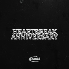 HEARTBREAK ANNIVERSARY