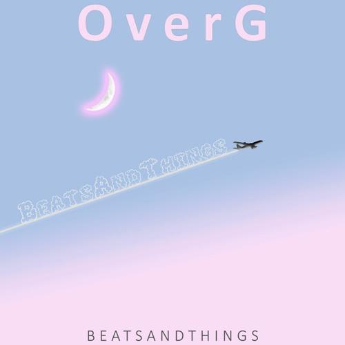 BeatsAndThings - OverG (Original Mix)