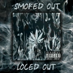 Smoked Out, Loced Out Remix - Pa/mer (Prod. by Oolex n Bern)