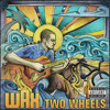 Two Wheels (Explicit Version)