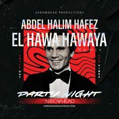 El Hawa Hawaya - Abdel Halim Hafez, Arrowhead remix