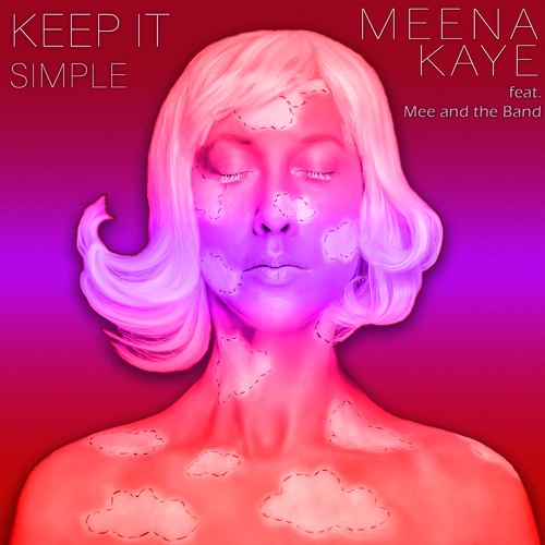 Keep it simple (feat. Mee and the Band)