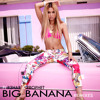 Big Banana (J-Trick vs Havana Brown Remix) [feat. R3hab & Prophet]