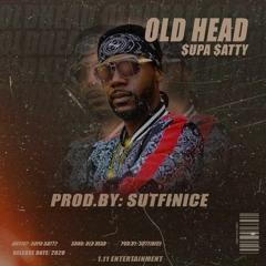 """$upa $atty-""""Old Head"""""""