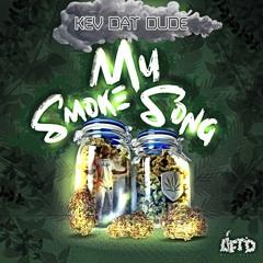 My Smoke Song