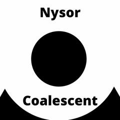 Nysor - Coalescent