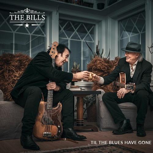 The Bills - Til the Blues Have Gone