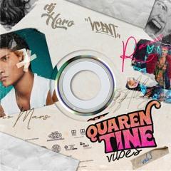Quarentine Vibes Vol.3 By. Dj Haro & Dj Vcent