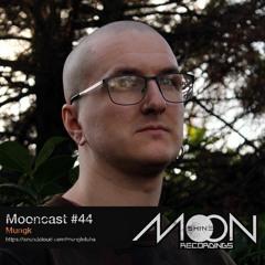 Mooncast #44 - Mungk
